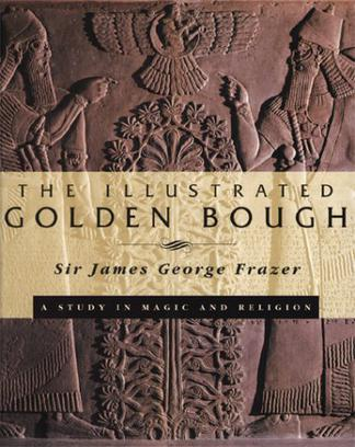 The Illustrated Golden Bough