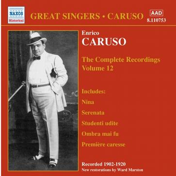 Caruso: The Complete Recordings, Vol. 12