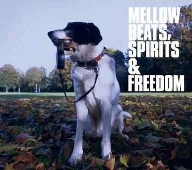 Various Artists - Mellow Beats: Spirits & Freedom