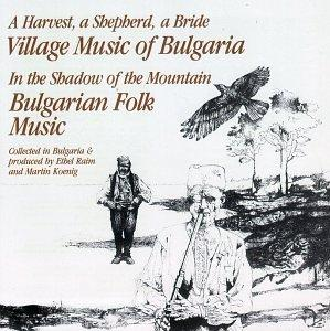 Village & Folk Music of Bulgaria