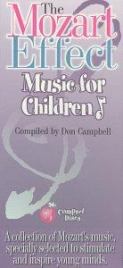 The Mozart Effect: Music For Children, Vols. 1-3