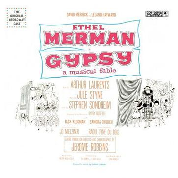 Gypsy - A Musical Fable (1959 Original Broadway Cast)
