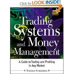 Trading Systems and Money Management