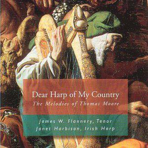 Dear Harp of My Country: Melodies of Thomas Moore