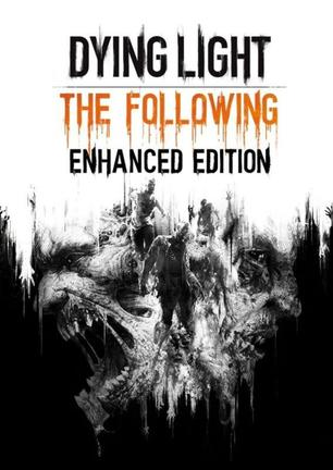 消逝的光芒:加强版 Dying Light Enhanced Edition