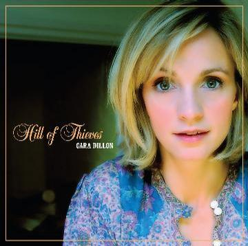 Cara Dillon - Hill Of Thieves