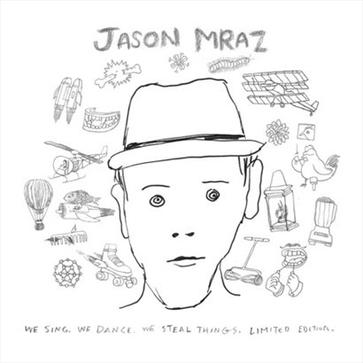 Jason Mraz - We Sing, We Dance, We Steal Things. Limited Edition CD/DVD Set
