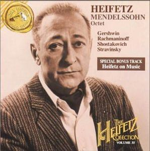 Heifetz Collection, Vol. 35: Mendelssohn Octet etc.