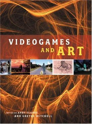 Videogames and Art 1st Edition