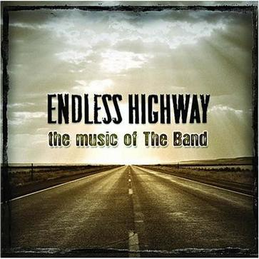 Endless Highway - The Music Of The Band (2 CD Set)