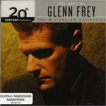 20th Century Masters - The Millennium Collection: The Best of Glenn Frey