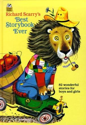 Richard Scarry's Best Storybook Ever!