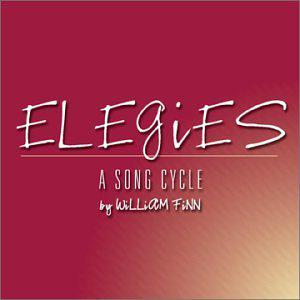 Elegies - A Song Cycle (2003 Original Off-Broadway Cast)