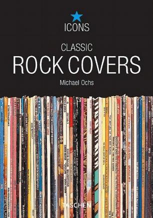 Classic Rock Covers (TASCHEN Icons Series)