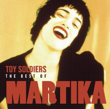 Toy Soldiers: The Best of Martika