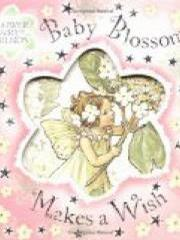 Baby Blossom Makes a Wish