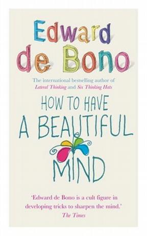 How to Have a Beautiful Mind