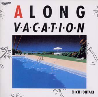 A LONG VACATION~20th