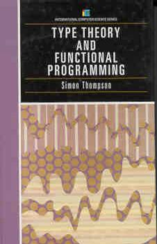 Type Theory and Functional Programming