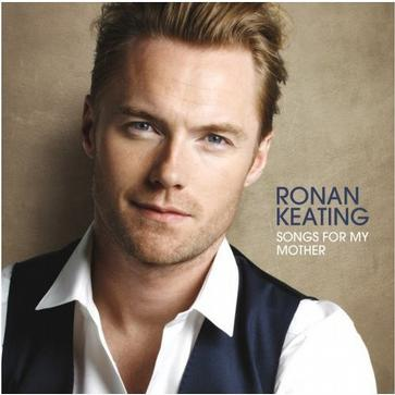 Ronan Keating - Songs for My Mother