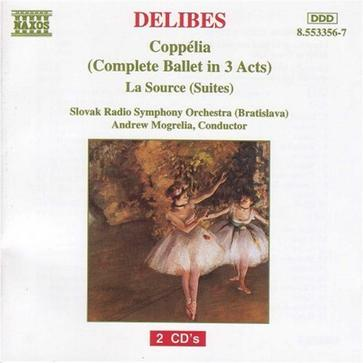 Delibes: Coppélia (complete in three acts) / La Source (suites)