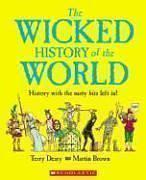 The WICKED HISTORY of the WORLD