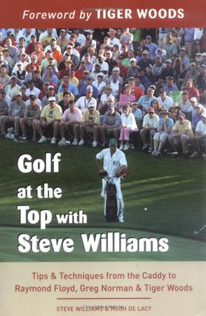 Golf at the Top with Steve Williams