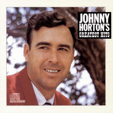 Johnny Horton - Greatest Hits