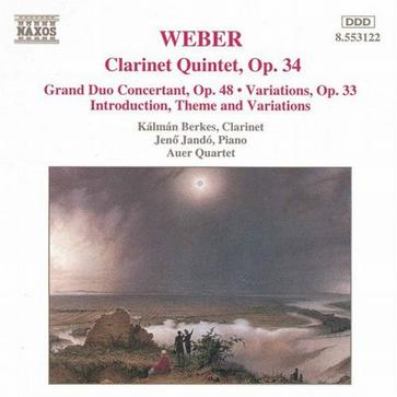 WEBER: Clarinet Quintet, Op. 34 / Grand Duo Concertant