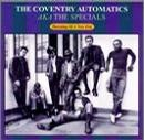 Coventry Automatics Aka the Specials: Dawning of a New Era
