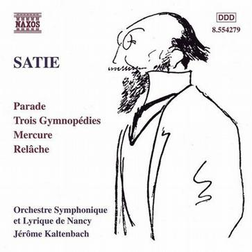 SATIE: Parade / Gymnopedies / Mercure / Relache