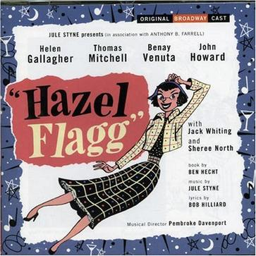 Hazel Flagg [Original Broadway Cast Recording]