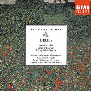 Delius: Requiem; Idyll; Song of Farewell; A Song before Sunrise