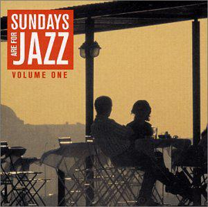 Sundays Are for Jazz, Volume 1
