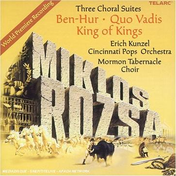 Miklos Rozsa: Three Choral Suites