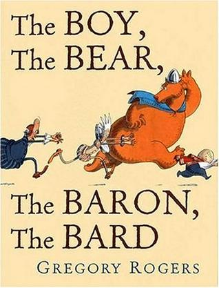 The Boy, The Bear, The Baron, The Bard (New York Times Best Illustrated Books (Awards))