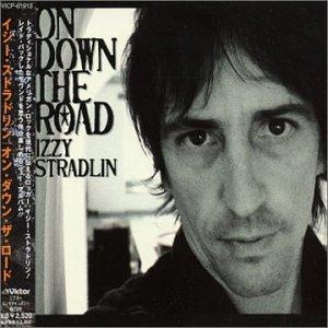 Izzy Stradlin - On Down the Road