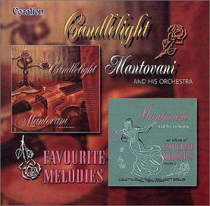 Mantovani: Candlelight & Favourite Melodies