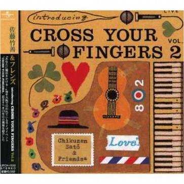 introducing CROSS YOUR FINGERS Vol.2