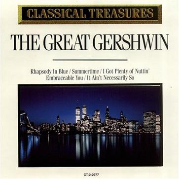 Classical Treasures - The Great Gershwin