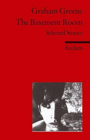 a literary analysis of the destructors and the basement room by graham greene Contribution of graham greene to english english novelists and literary critic of the twentieth such short stories as the basement room, the destructors,.