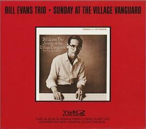 Sunday at the Village Vanguard (20 Bit Mastering)