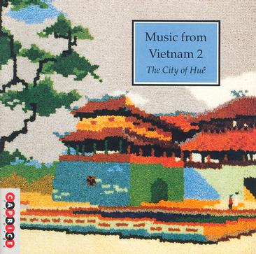 VIETNAM Music from Vietnam, Vol. 2: The City of Hue