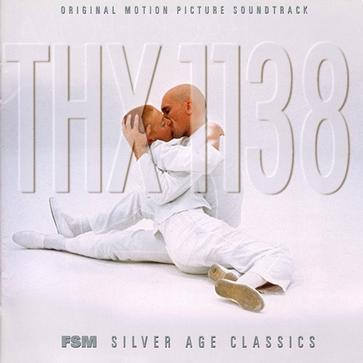 THX 1138 [Original Motion Picture Soundtrack]