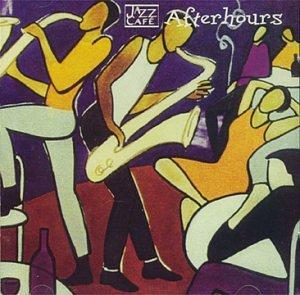 Jazz Cafe: After Hours
