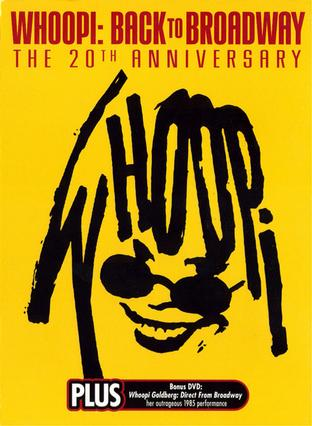 Whoopi: Back to Broadway - The 20th Anniversary