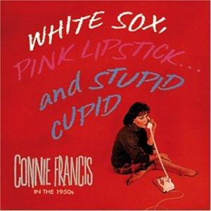 White Sox, Pink Lipstick...And Stupid Cupid