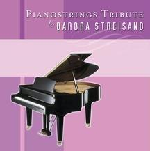 Piano Strings Tribute to Barbra Streisand