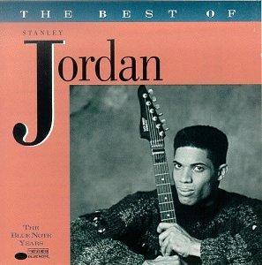 The Best of Stanley Jordan