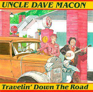 Uncle Dave Macon - Honest Confession Is Good For The Soul - Fame Apart From God's Approval
